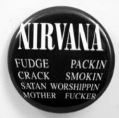 Nirvana - 'Fudge Crack' 32mm Badge